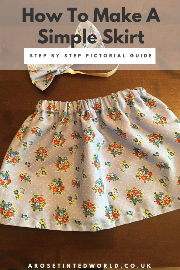 Making A Simple Skirt - a picture tutorial of how to sew a pretty skirt with an elasticated waist - perfect first sewing project for sewists of all ages. Great to sew skirts for little girls, but can be made in any size. Great beginner's project. Suitable for a total novice. Easy tutorial with pictures. #sewintutorials #sewingprojects #sewing #sewingclothes #sewingskirt #sewingtips #beginnerssewingprojects #beginnersewing #easysewing #easydiy #easyfirstsewingproject #picturetutorial