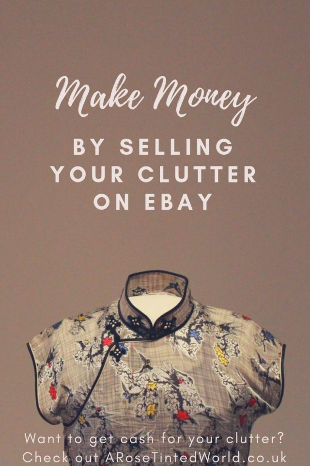 Make Money By Selling Your Clutter on eBay. Need to make a little bit of money and have some items to sell? eBay is a great way to sell unwanted clothes, gifts and other items you may have decluttered. Get rid of your clutter and make some cash.