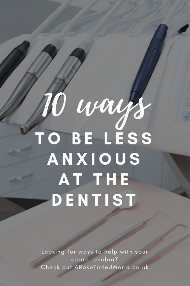 10 ways to be less anxious at the dentist -Don't be scared - The top 10 ways to be less anxious at the dentist- or scared of dental visits #dentalphobia #dentist #dentistry #dentaloffice #dentalclinic #dentalanxiety #anxiouspatient #dentalproblems