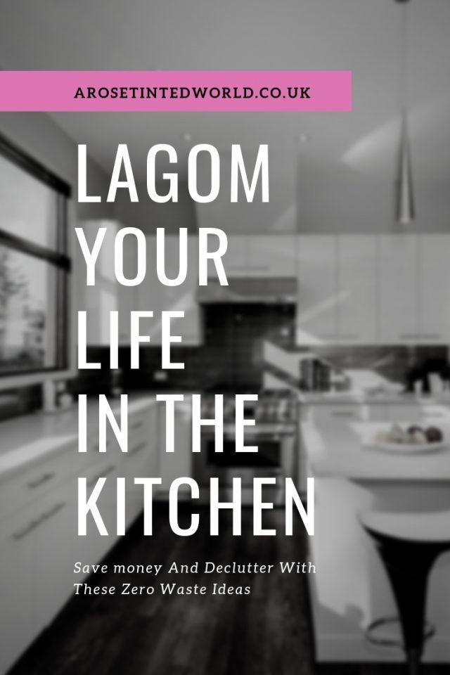 Zero Waste Kitchen Tips - Lagom Your Life Part 1 - how to reduce waste in the kitchen. Zero waste frugal tips to reduce reuse and recycling at home. Lagom your life. #lagomlifestyle #lagom #zerowaste #zerowasteliving #zerowastelifestyle #zerowastekitchen #kitchenideas #frugallivingtips #frugal