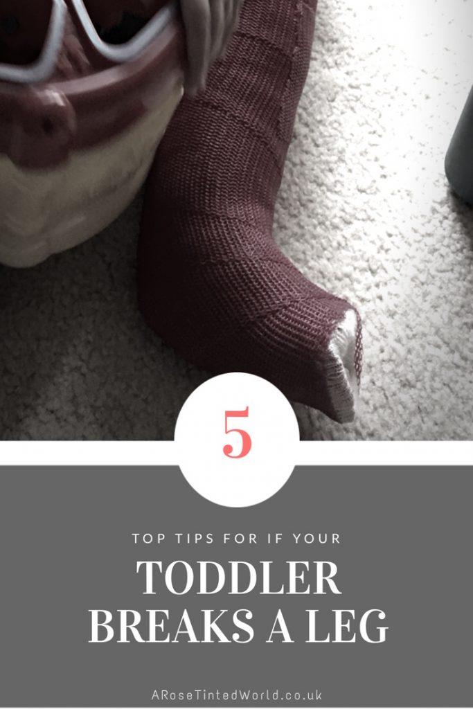 When a toddler has a broken leg