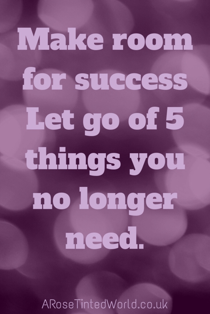 60 Positive Motivational Quotes -for success let go of 5 things that you no longer need