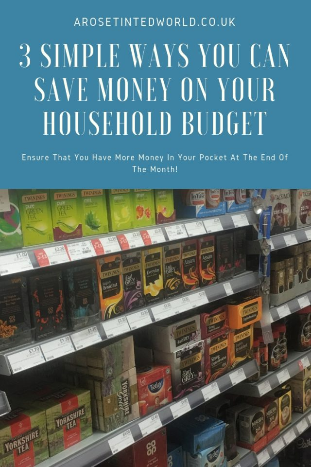 3 Simple Ways You Can Save Money On Your Household Budget