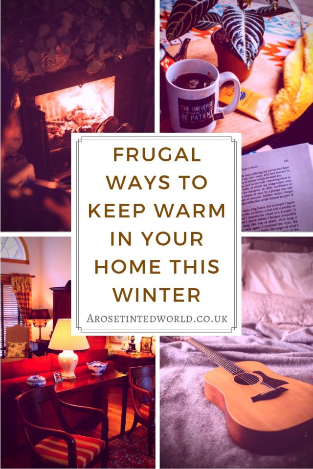 Looking for some cheap easy and above all frugal ways to keep warm in your home this winter? Frugal Ways To Keep Warm In Your Home This Winter - some great ways to heat your home for less. Conserve energy. Reduce emissions. Save money. Be more zero waste. #frugallivingtips #frugallivingideas #frugaltips #staywarm #savemoneyonelectricity #savemoneyonheating #savemoneytips #savemoney #heating #homehacks #warmth #warm #winterhome #warmhomedecorideasrugs