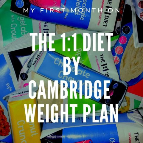 The 1:1 Diet By Cambridge Weight Plan – My First Month