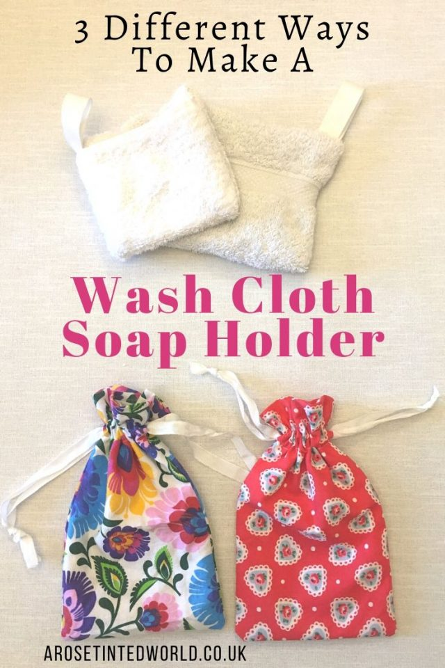 3 different ways how to make a wash cloth soap holder. Make your shower bars, solid shampoo and soaps last longer by slipping them into these bags in the shower. No more mushy soap! Full easy DIY tutorial with photos.Easy beginners sewing project. Upcycle old towels and cloth. Great gift idea or item to sell #sewing #zerowastehome #Environmentallyfriendly #sewinghacks #sewingforbeginners #sew #upcycling #sustainable #zerowaste #upcycled #sewingprojects #diy #sustainableliving #sewingtutorial