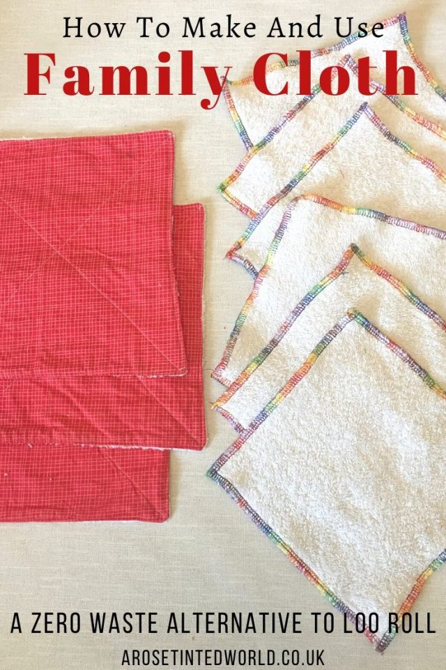 How To Make And Use Family Cloth - these reusable loo cloths are a zero waste, sustainable & upcycling alternative to toilet roll. Easy sewing project. Step by Step DIY tutorial here. #sewing #familycloth #reusablelooroll #reusabletoiletcloth #easysewingproject#upcycling #sustainable #zerowaste