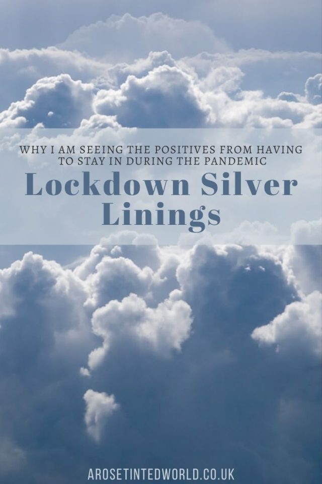 Lockdown Silver Linings - it is sometimes hard to see the positives in this tough situation, but we are finding the joy in the small things. Here is what we are doing to stay positive #lockdown #staypositive #stayinstaysafe #quarantine #pandemic #positive