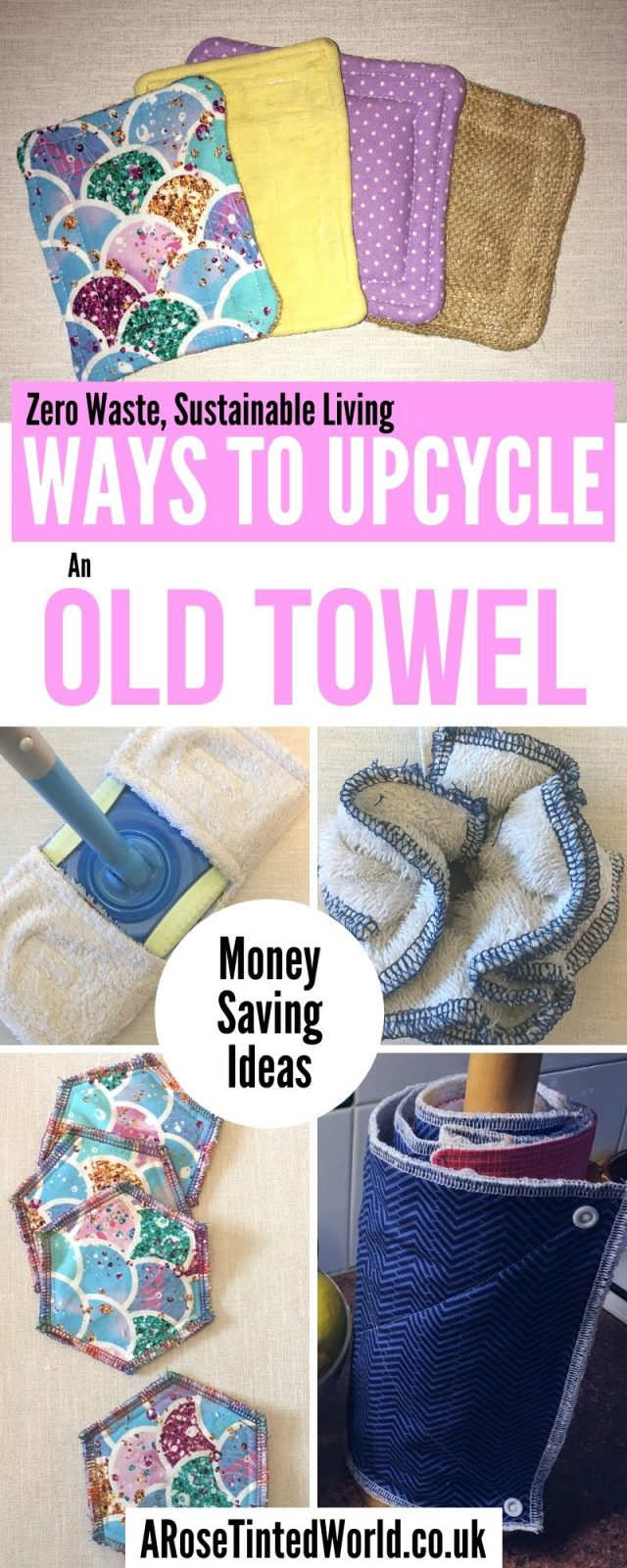 Ways To Upcycle Old Towels - looking for zero waste, sustainable ideas of how to reuse your old towel? Find here some great ways of recycling this versatile fabric and making some brilliantly useful items. #sewing #zerowaste #sustainable #upcycle #recycle #zerowasteliving #zerowastesewing #upcycledtowels