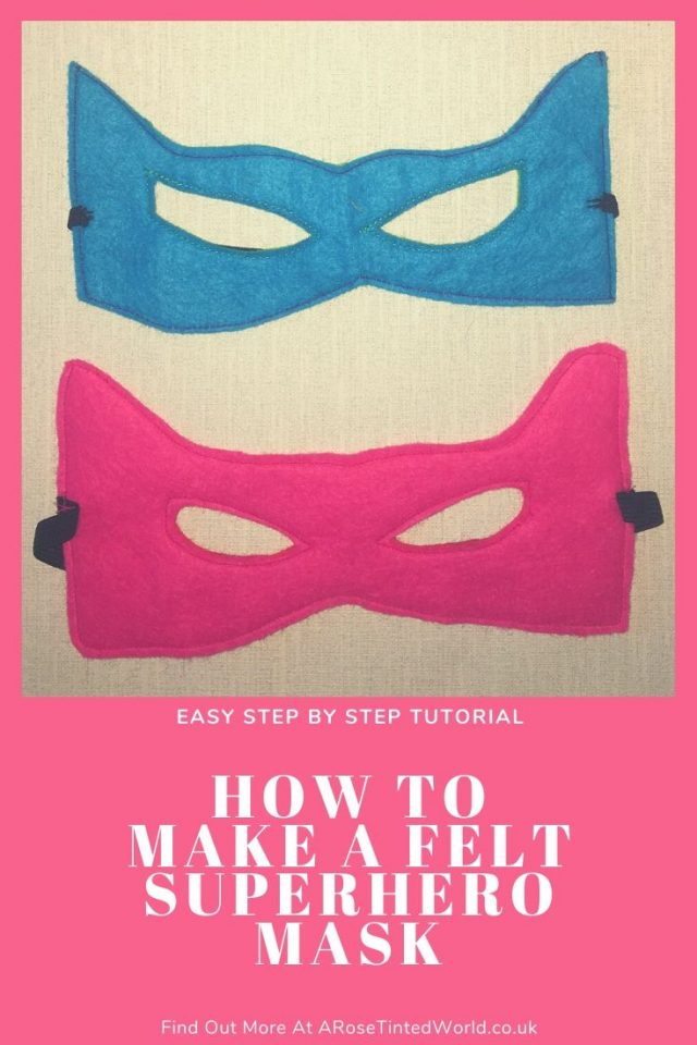 How To Make A Felt Superhero Mask - These masks will be perfect for children's parties, hen parties and just as silly gifts to your favourite 'superhero'. Because they can be made in different colours and styles they are easily customised to suit the recipient, and are really cheap and easy to make. Free template and simple step by step sewing tutorial #sewing #superhero #superheromask #feltcrafts #felt #superheroparty #superherocrafts #superherotheme