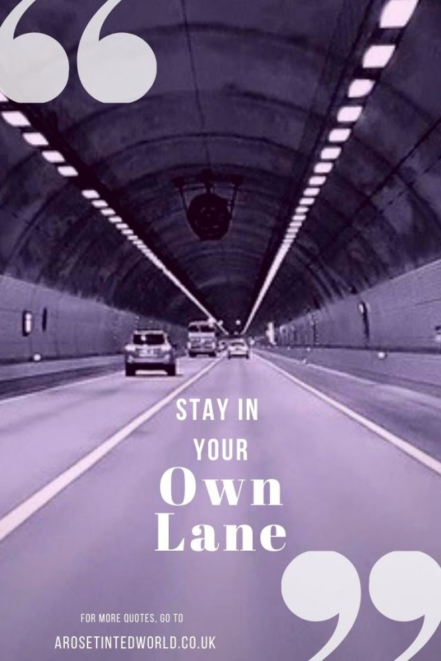 Stay In Your Own Lane - positive quotes to motivate and inspire you. Lost your motivation? Here are some tips and tricks to regain your motivation for blogging. Reignite the creative spark. Reclaim your blogging mojo. Boost your blogging motivation and restore the passion for writing.
