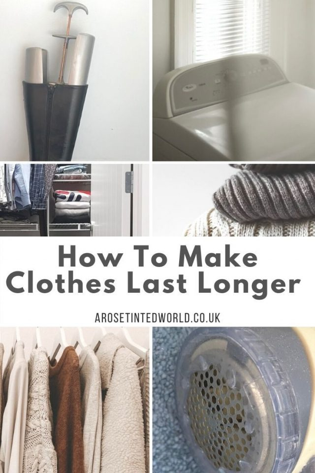 How To Make Clothes Last Longer. Save time, energy, money & space whilst you reduce consumption. Be more sustainable with this ultimate guide of tips for making your garments go further. Tips tricks and hints on how to make clothing and fabric last longer and stay fresh. Help keep your wardrobe more fashionable and save space.
