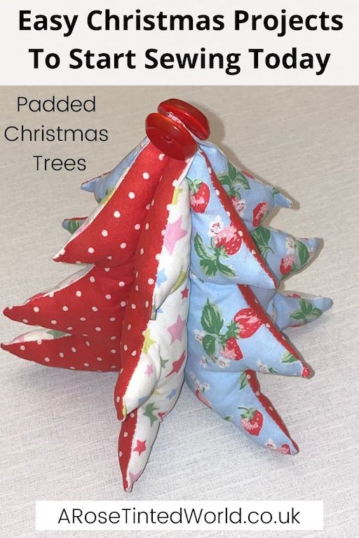 Padded Fabric Christmas Trees -Easy Christmas Sewing Projects to start making today. Prepare for Xmas, start to sew these simple useful decoration, present and gift ideas. Zero waste and scrapbusting things to make for the festive season. Decorate your home, make beautiful gifts and decor using these 12 brilliant free patterns and tutorials. Create the perfect handmade Christmas!