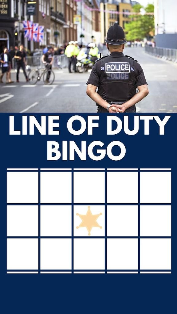 Line Of Duty Bingo - are you watching this popular TV series? Well here is a game you can play with friends & family whilst watching the BBC hit police drama show. Print out these 5 cards or make your own using all the possible catch phrases and typical scenarios from the programme.