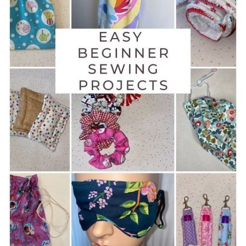 Beginner Sewing Projects – Easy Things To Sew Today!