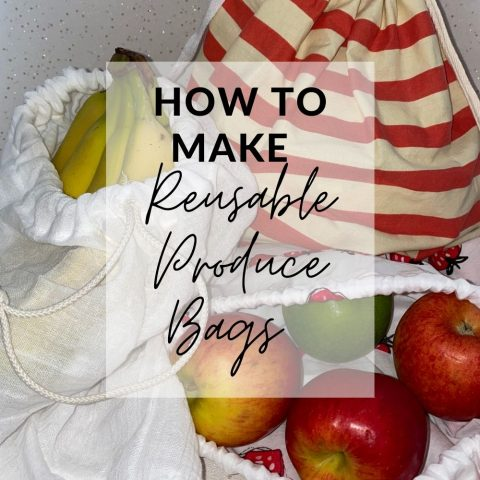 DIY Produce Bags – How To Make Your Own