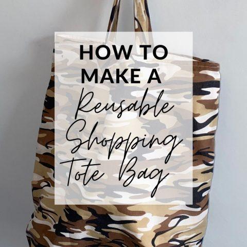 How To Make A Reusable Shopping Bag – DIY Foldable Tote