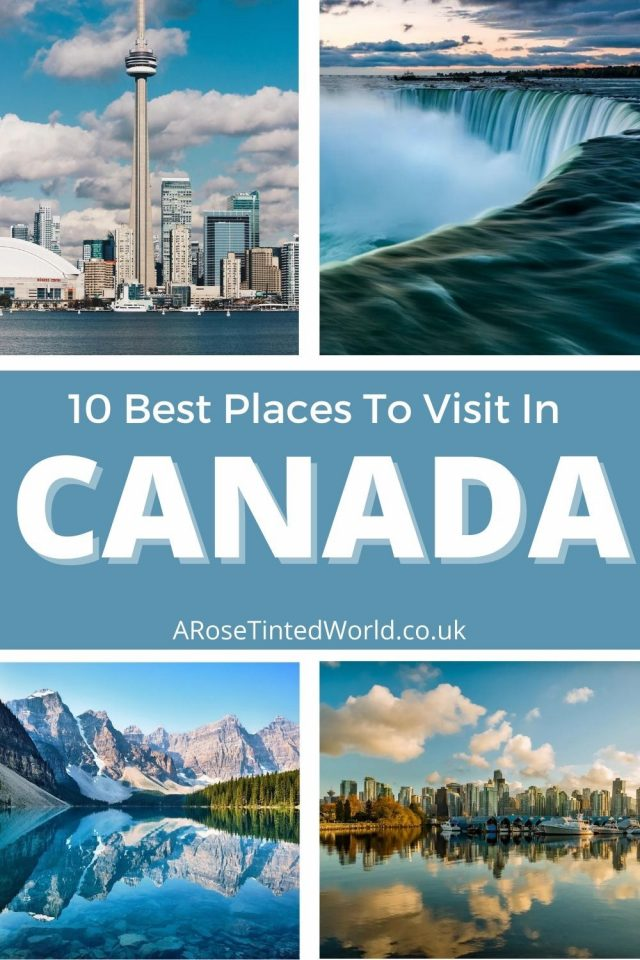 10 Best Places to Visit in Canada - Here is a great list of places that are must visits when travelling to this beautiful country.